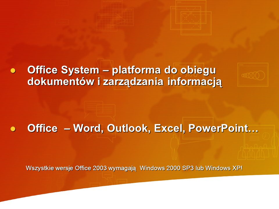 Office – Word, Outlook, Excel, PowerPoint…