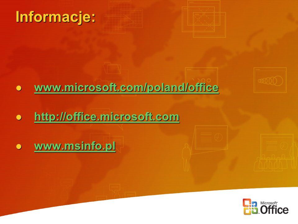 Informacje: www.microsoft.com/poland/office