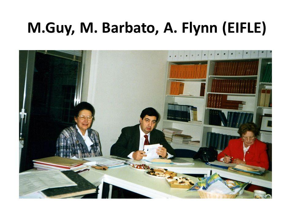 M.Guy, M. Barbato, A. Flynn (EIFLE)