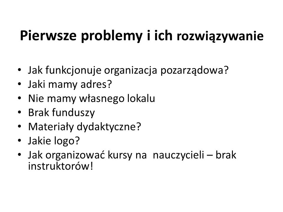 Pierwsze problemy i ich rozwiązywanie