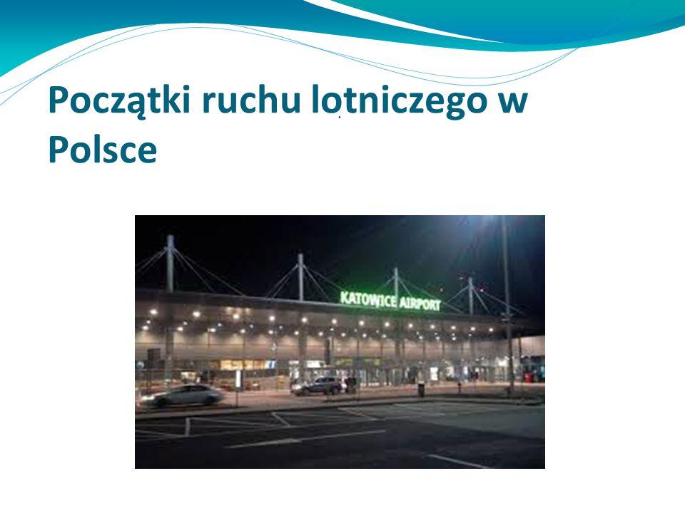 Początki ruchu lotniczego w Polsce
