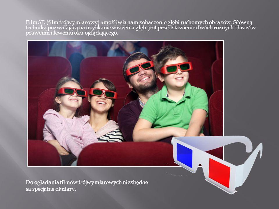 Film 3D (film trójwymiarowy) umożliwia nam zobaczenie głębi ruchomych obrazów. Główną techniką pozwalającą na uzyskanie wrażenia głębi jest przedstawienie dwóch różnych obrazów prawemu i lewemu oku oglądającego.
