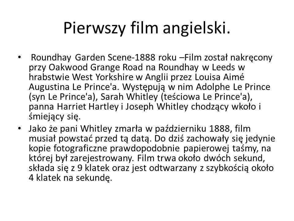 Pierwszy film angielski.