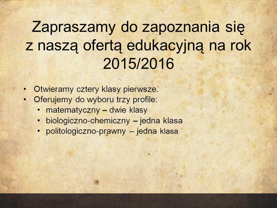 Zapraszamy do zapoznania się z naszą ofertą edukacyjną na rok 2015/2016