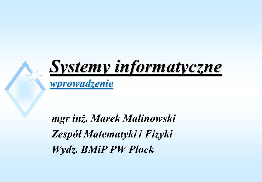 Systemy informatyczne wprowadzenie