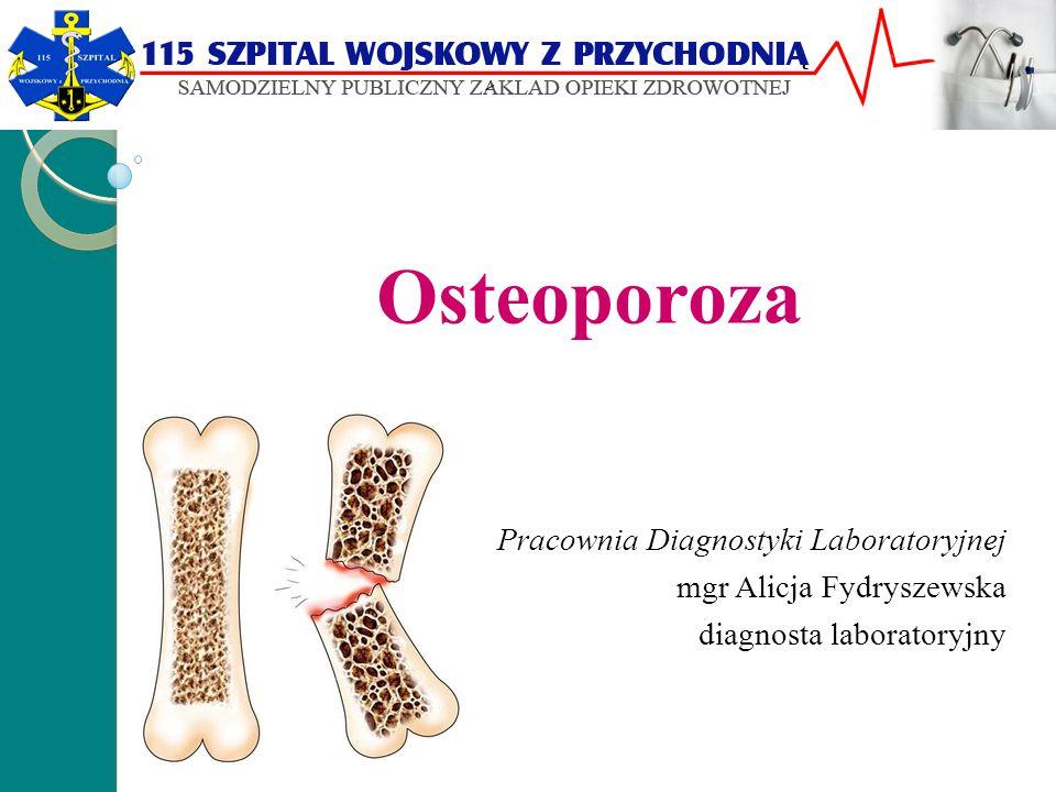 Osteoporoza Pracownia Diagnostyki Laboratoryjnej