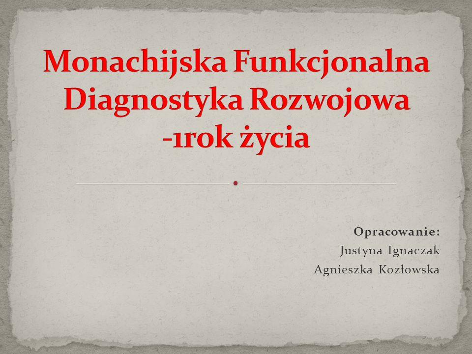 Monachijska Funkcjonalna Diagnostyka Rozwojowa -1rok życia