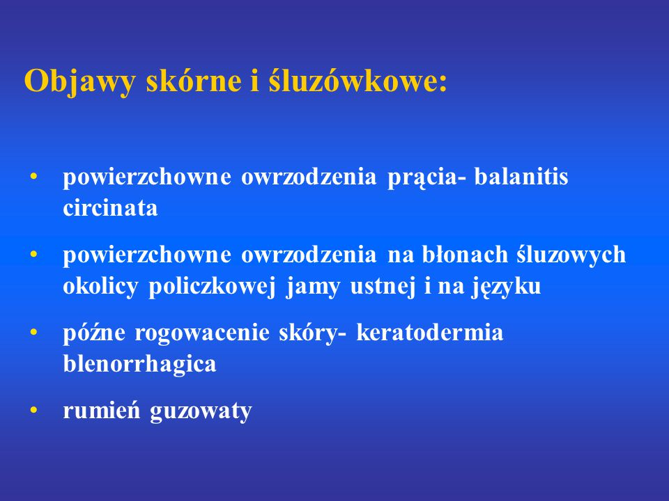 Objawy skórne i śluzówkowe: