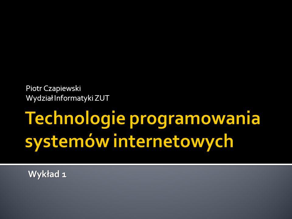 Technologie programowania systemów internetowych