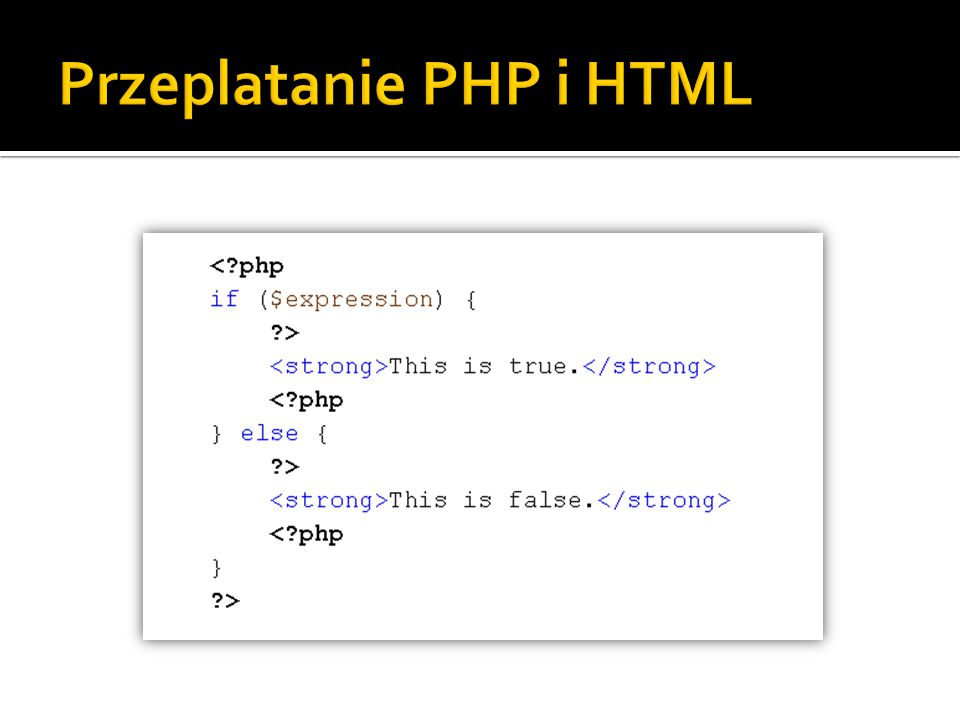 Przeplatanie PHP i HTML