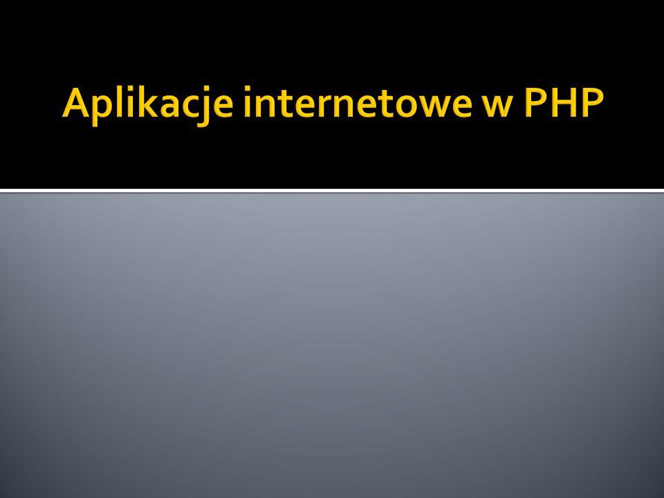 Aplikacje internetowe w PHP