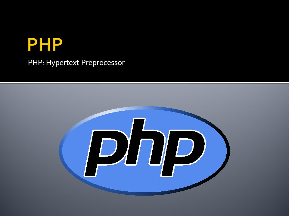 PHP PHP: Hypertext Preprocessor