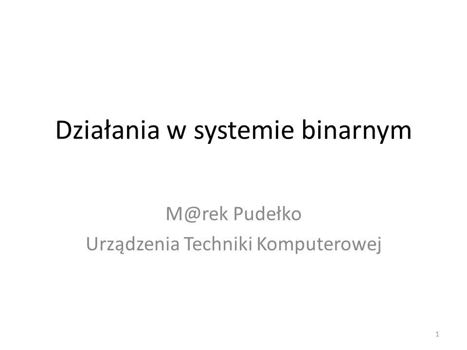 Działania w systemie binarnym