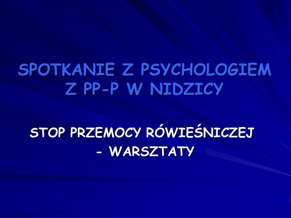 SPOTKANIE Z PSYCHOLOGIEM Z PP-P W NIDZICY