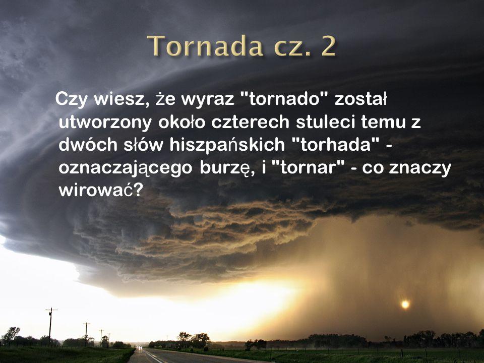Tornada cz. 2