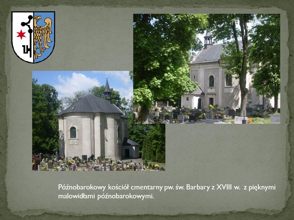 Późnobarokowy kościół cmentarny pw. św. Barbary z XVIII w