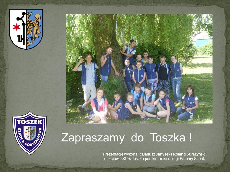Zapraszamy do Toszka .