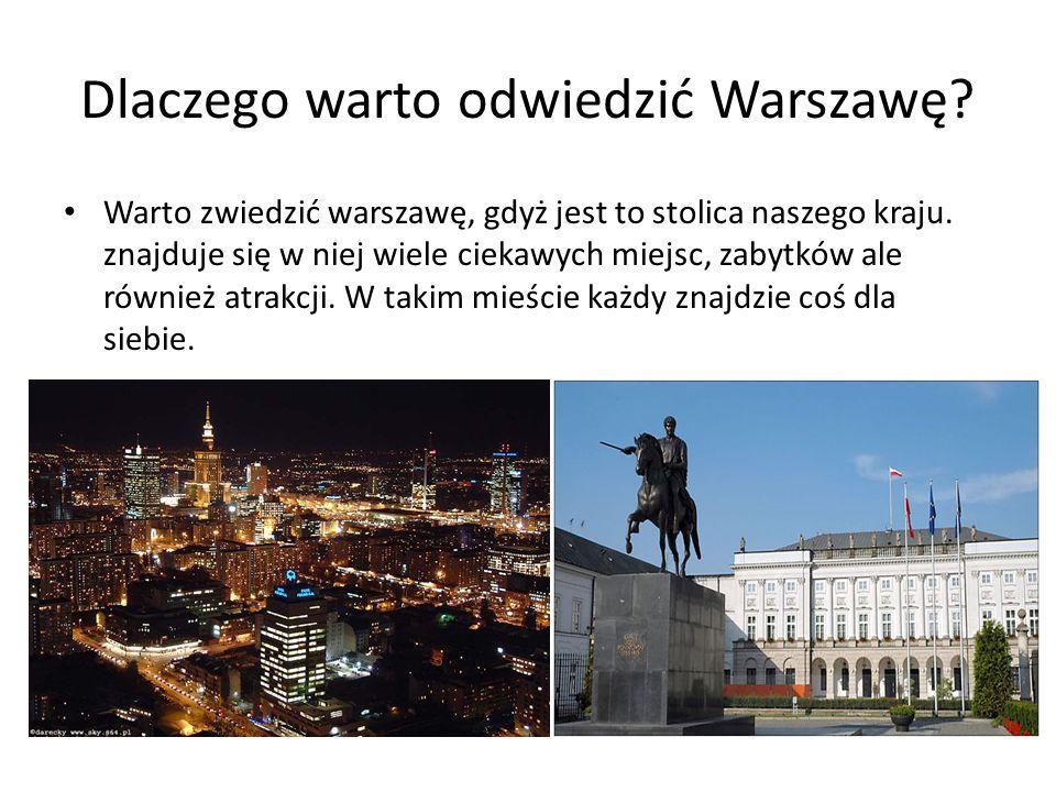 Dlaczego warto odwiedzić Warszawę
