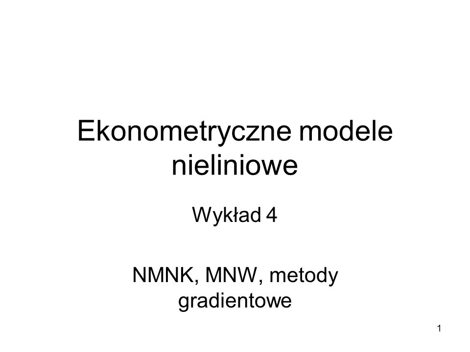 Ekonometryczne modele nieliniowe