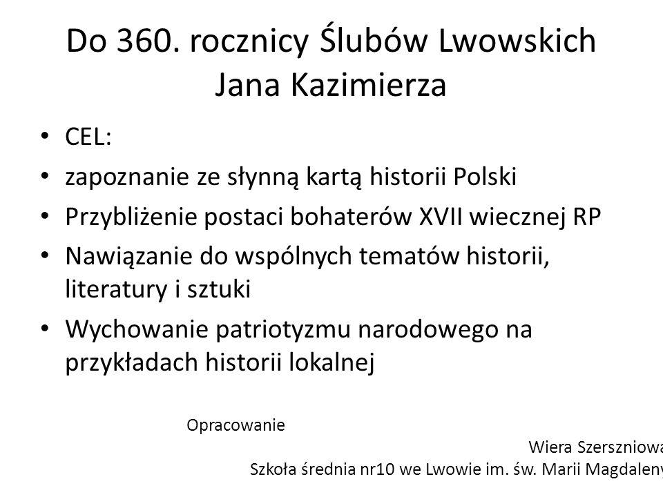 Do 360. rocznicy Ślubów Lwowskich Jana Kazimierza