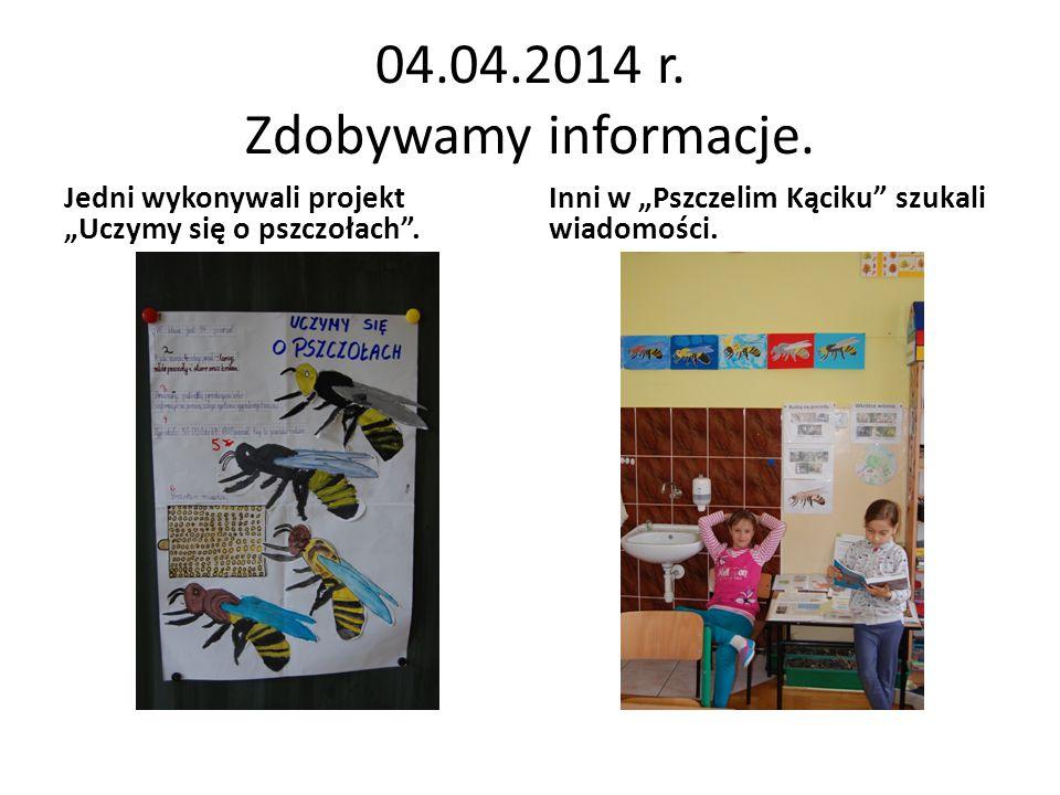 04.04.2014 r. Zdobywamy informacje.