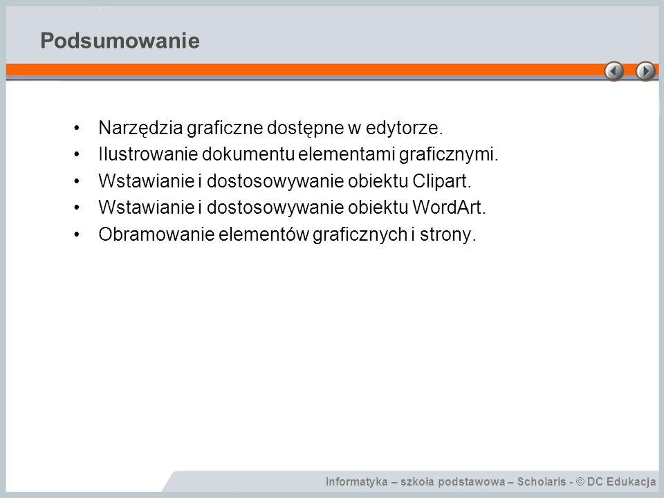 Podsumowanie Narzędzia graficzne dostępne w edytorze.