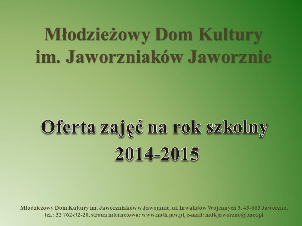 Oferta zajęć na rok szkolny 2014-2015