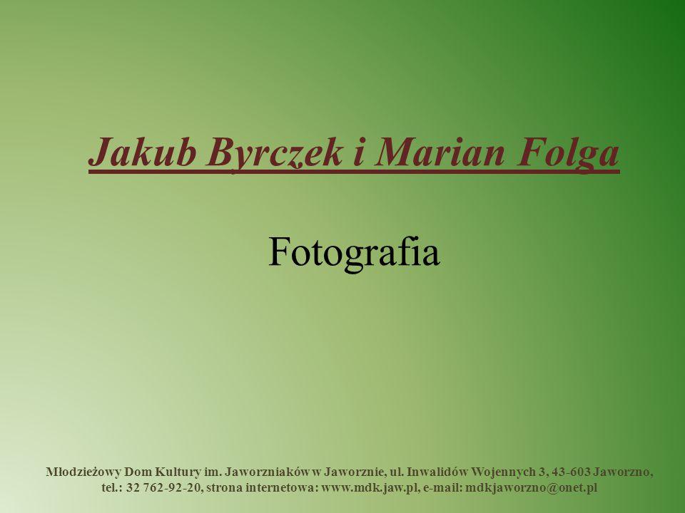Jakub Byrczek i Marian Folga Fotografia