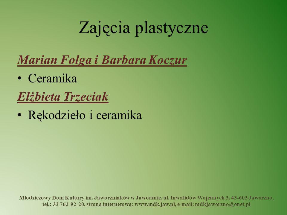 Zajęcia plastyczne Marian Folga i Barbara Koczur Ceramika
