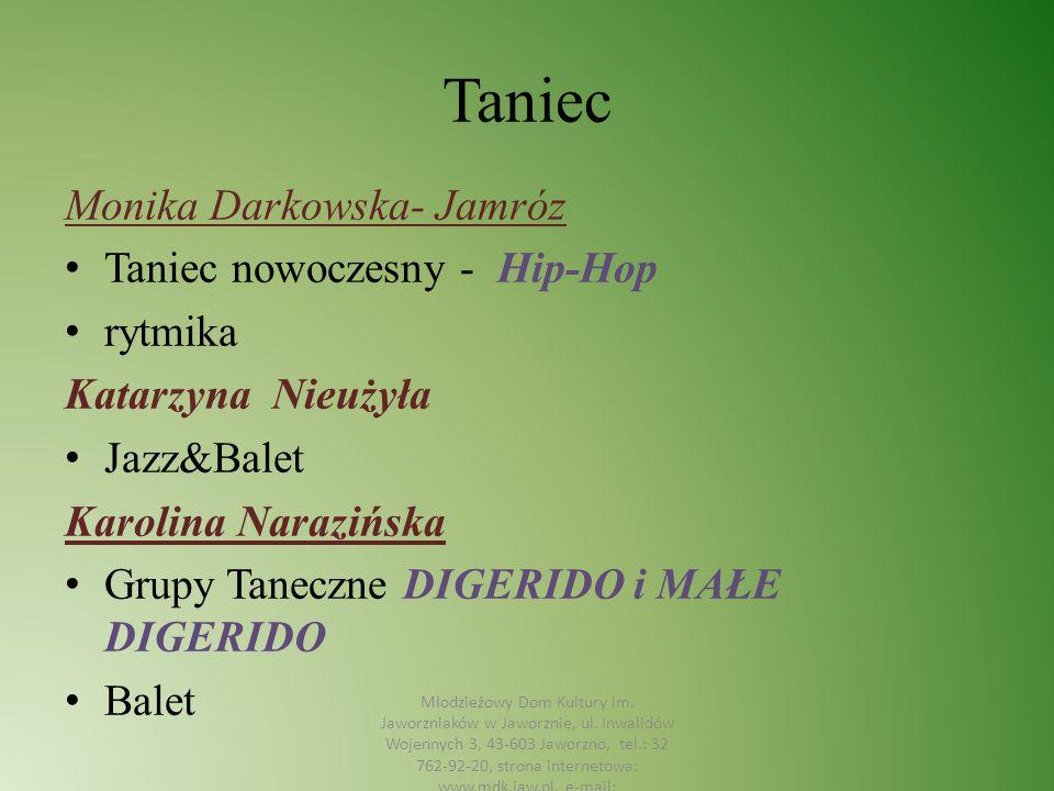 Taniec Monika Darkowska- Jamróz Taniec nowoczesny - Hip-Hop rytmika
