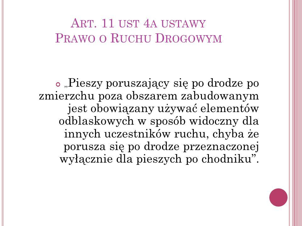 Art. 11 ust 4a ustawy Prawo o Ruchu Drogowym