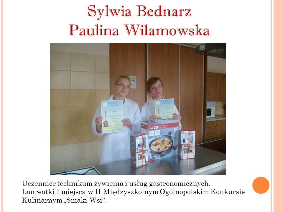 Sylwia Bednarz Paulina Wilamowska