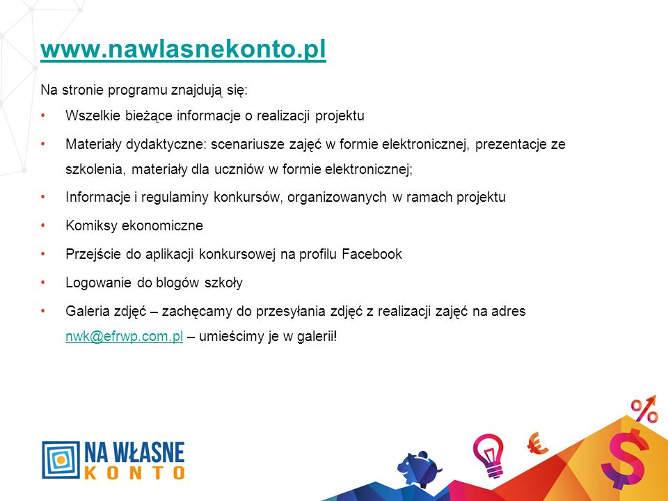 www.nawlasnekonto.pl Na stronie programu znajdują się: