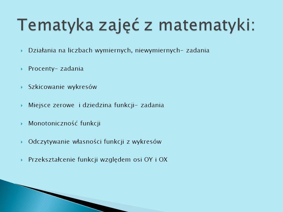 Tematyka zajęć z matematyki: