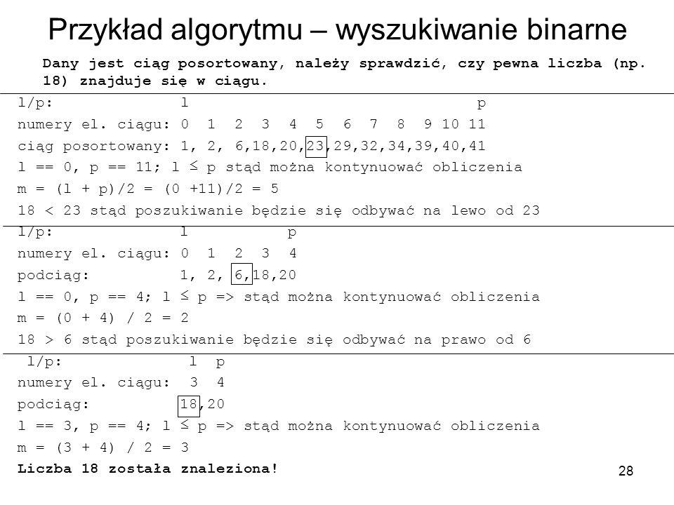 Przykład algorytmu – wyszukiwanie binarne