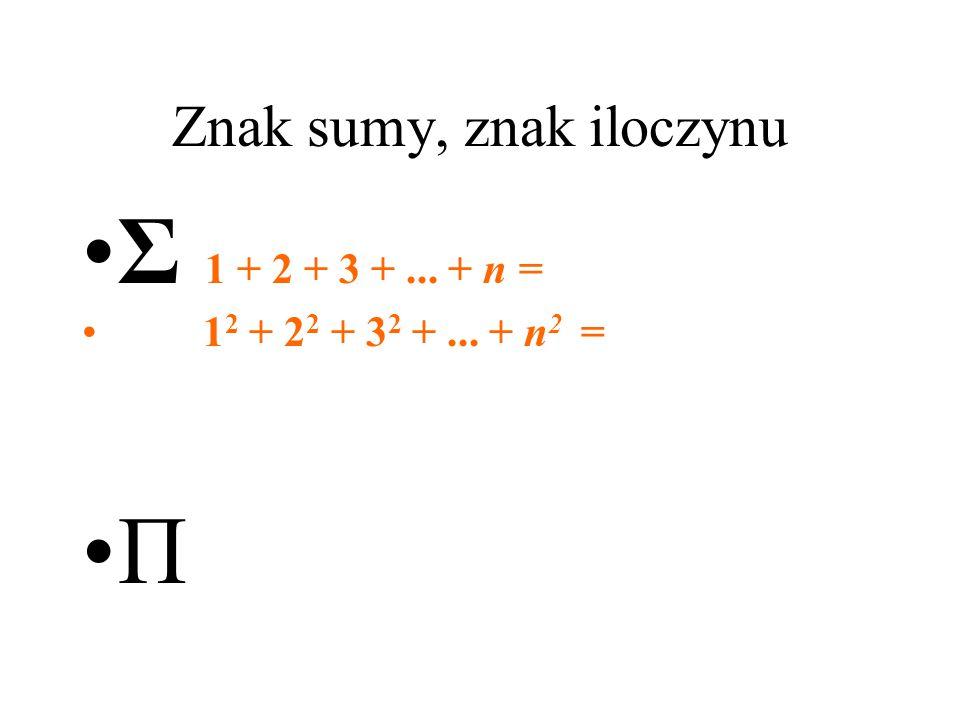 Znak sumy, znak iloczynu