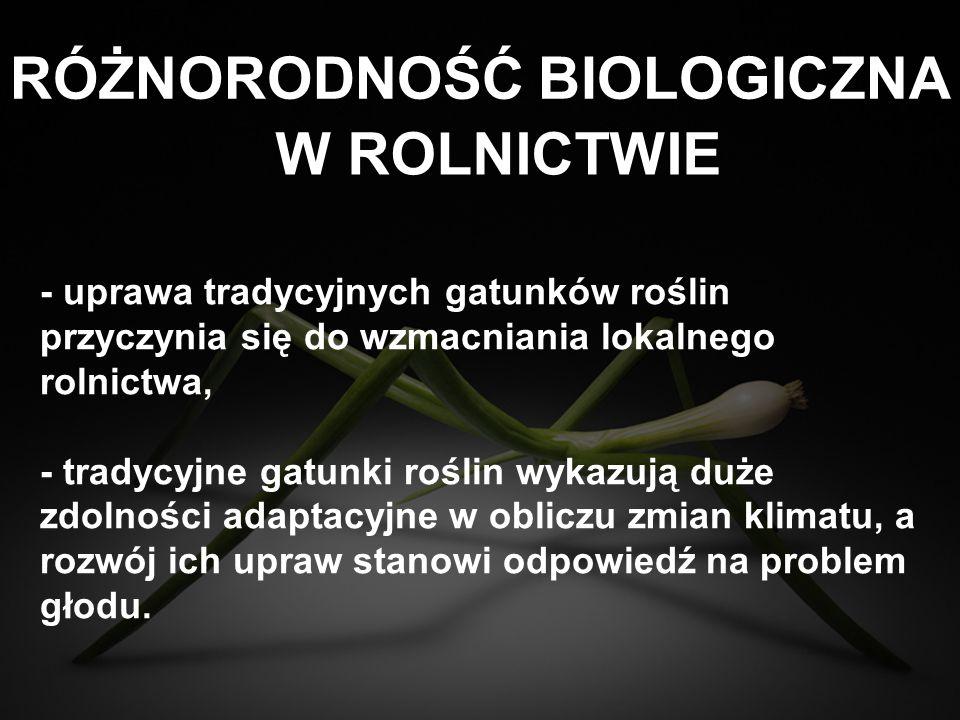 RÓŻNORODNOŚĆ BIOLOGICZNA W ROLNICTWIE