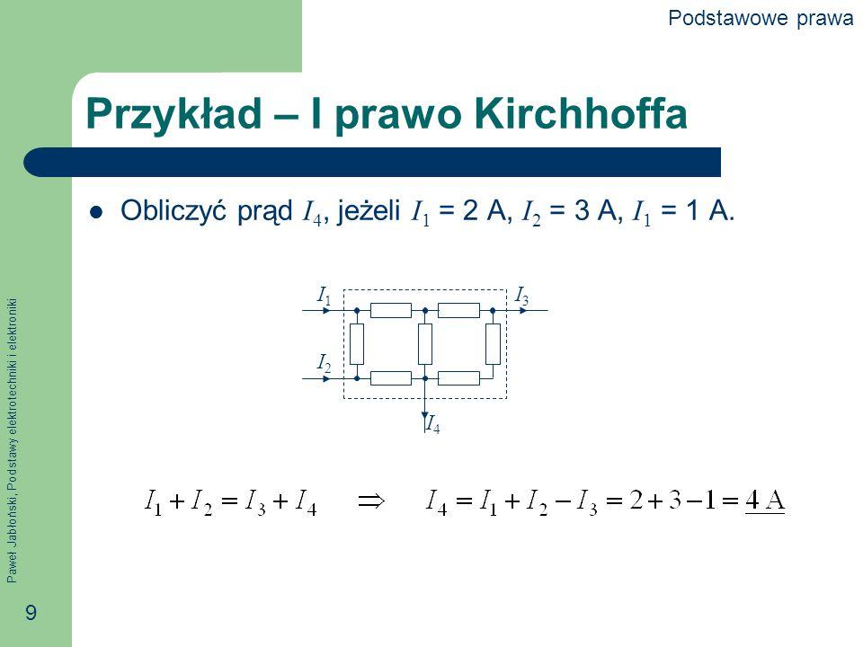 Przykład – I prawo Kirchhoffa