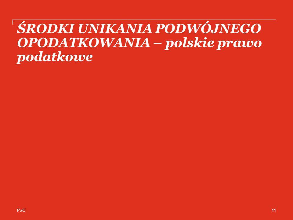 ŚRODKI UNIKANIA PODWÓJNEGO OPODATKOWANIA – polskie prawo podatkowe