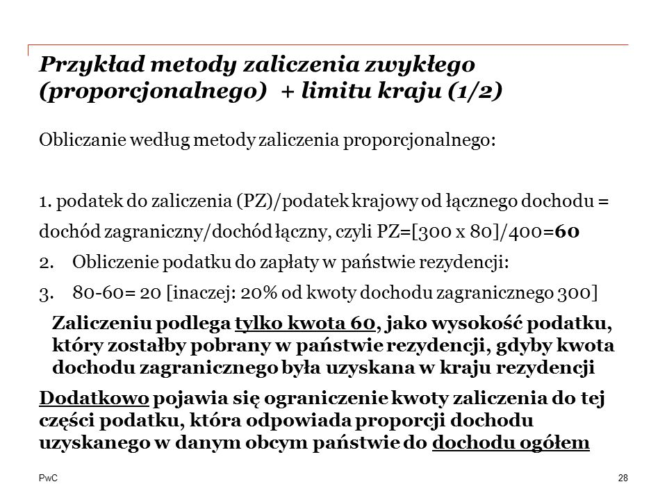 Przykład metody zaliczenia zwykłego (proporcjonalnego) + limitu kraju (1/2)