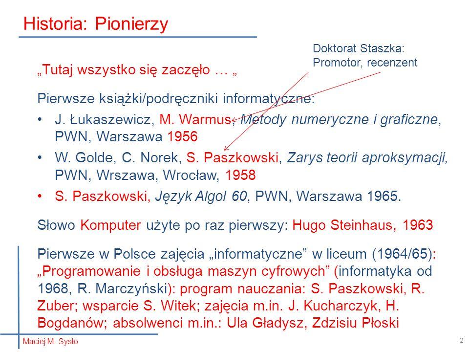 """Historia: Pionierzy """"Tutaj wszystko się zaczęło … """""""