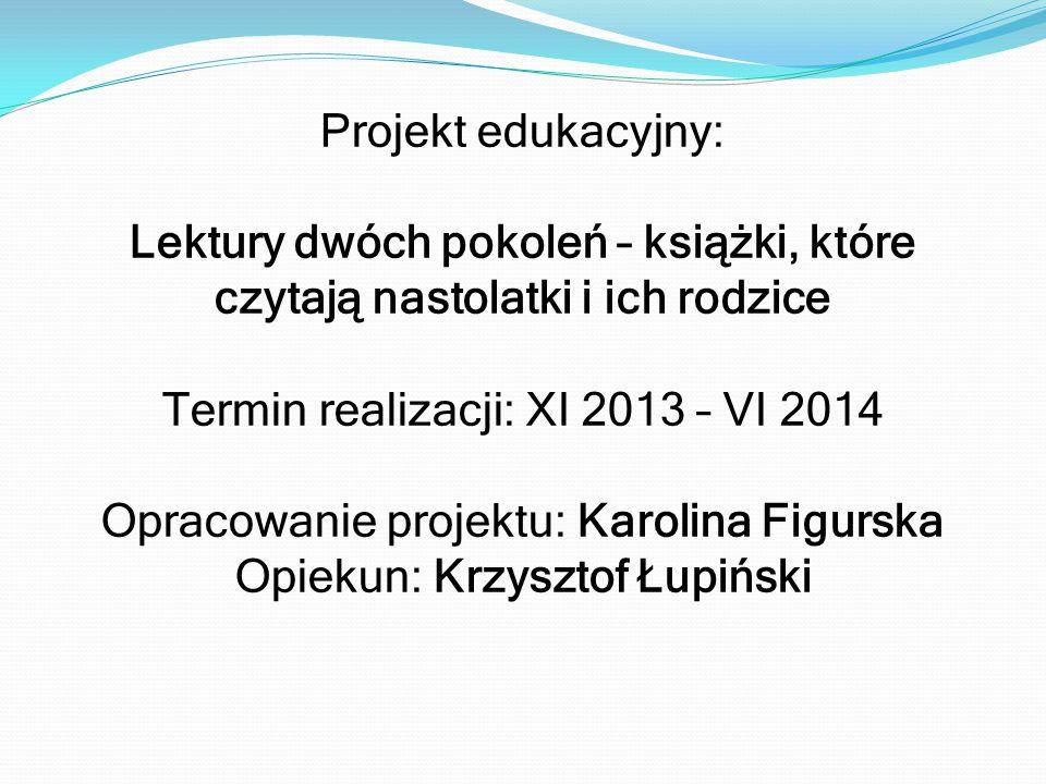 Termin realizacji: XI 2013 – VI 2014