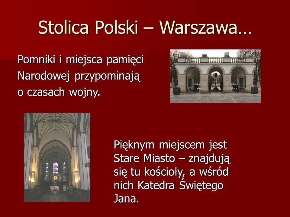 Stolica Polski – Warszawa…