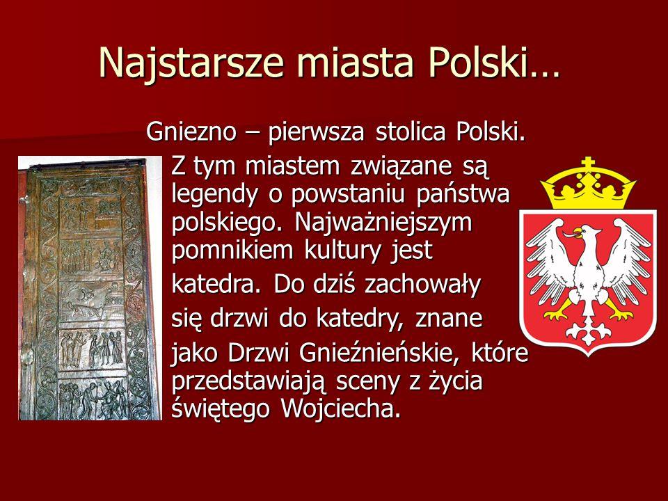 Najstarsze miasta Polski…