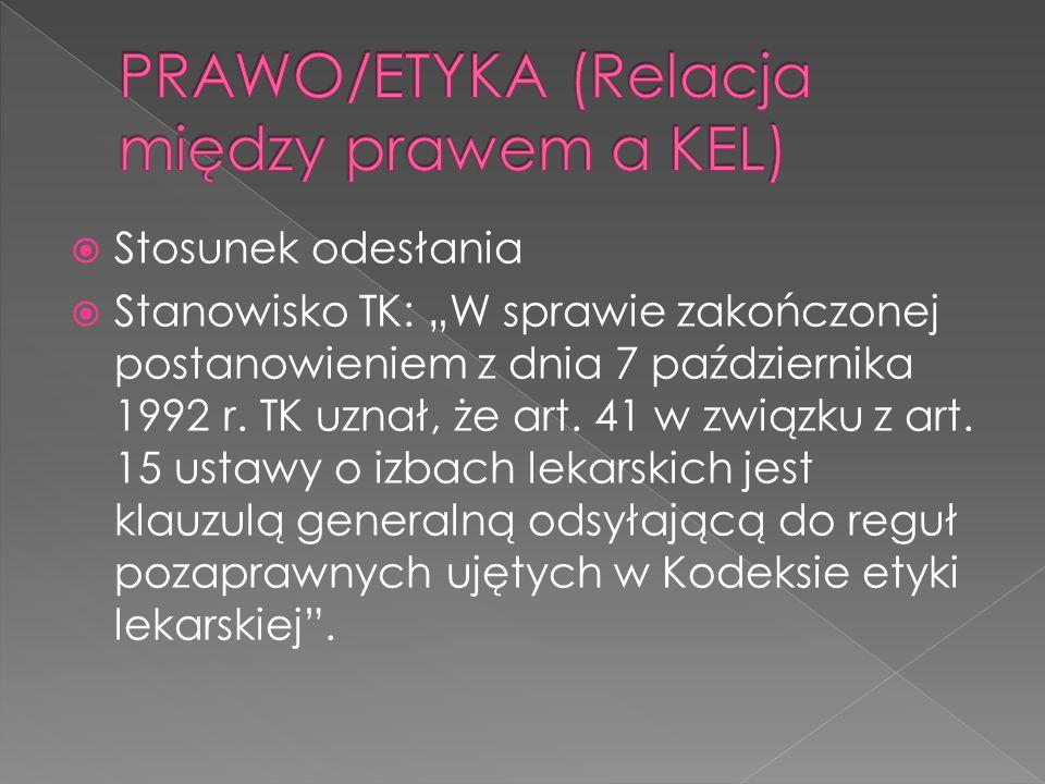 PRAWO/ETYKA (Relacja między prawem a KEL)