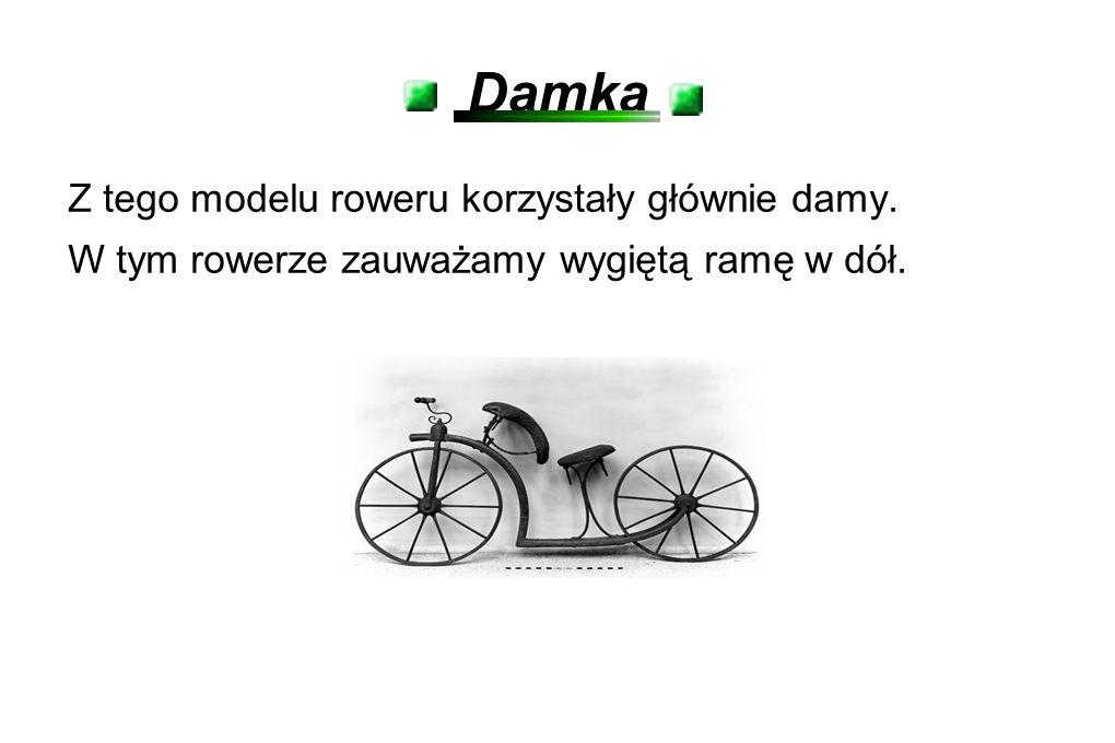 Damka Z tego modelu roweru korzystały głównie damy.