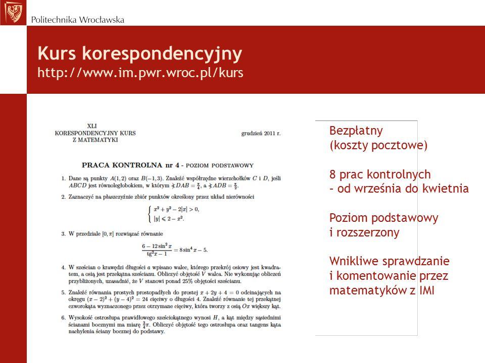 Kurs korespondencyjny http://www.im.pwr.wroc.pl/kurs