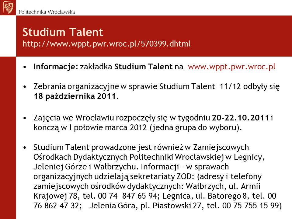 Studium Talent http://www.wppt.pwr.wroc.pl/570399.dhtml