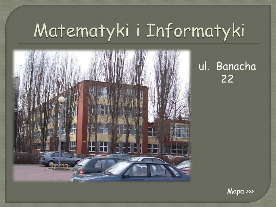 Matematyki i Informatyki