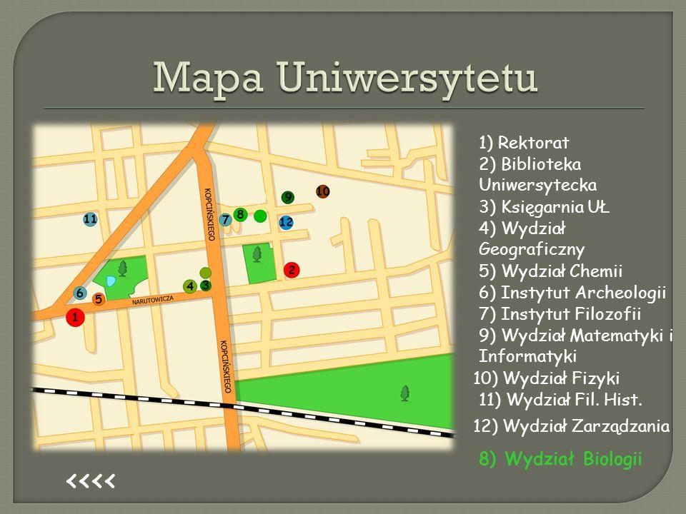 Mapa Uniwersytetu <<<< 8) Wydział Biologii 1) Rektorat